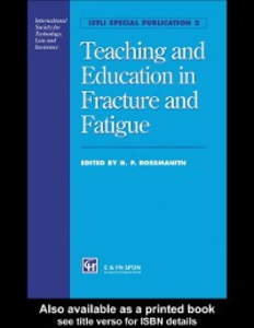 Ebook in inglese Teaching and Education in Fracture and Fatigue -, -