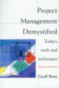 Foto Cover di Project Management Demystified, Ebook inglese di Geoff Reiss, edito da Taylor and Francis