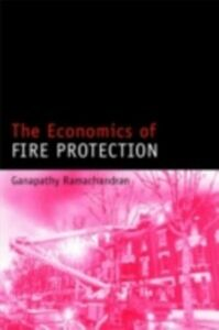 Ebook in inglese Economics of Fire Protection Ramachandran, Ganapathy