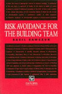 Ebook in inglese Risk Avoidance for the Building Team -, -