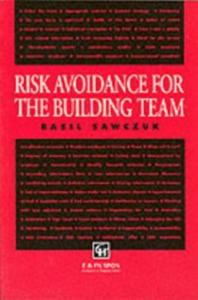 Ebook in inglese Risk Avoidance for the Building Team -, -