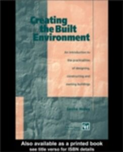 Foto Cover di Creating the Built Environment, Ebook inglese di Leslie Holes, edito da Taylor and Francis