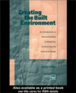 Ebook in inglese Creating the Built Environment Holes, Leslie
