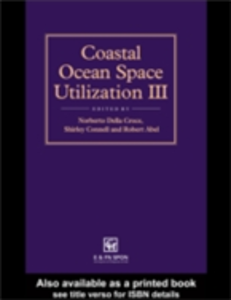 Ebook in inglese Coastal Ocean Space Utilization 3 Abel, R.B. , Connell, S. , Croce, N. Della