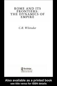 Ebook in inglese Rome and its Frontiers Whittaker, C R