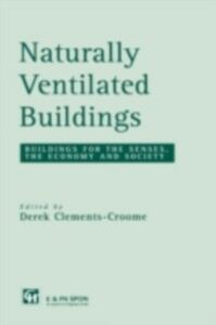 Ebook in inglese Naturally Ventilated Buildings -, -