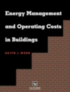 Foto Cover di Energy Management and Operating Costs in Buildings, Ebook inglese di Keith Moss, edito da Taylor and Francis