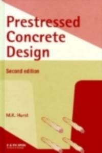 Ebook in inglese Prestressed Concrete Design, Second Edition Hurst, M.K.