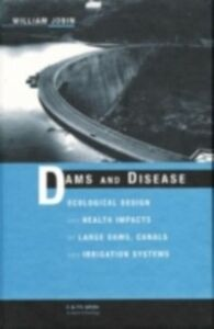Foto Cover di Dams and Disease, Ebook inglese di William Jobin, edito da Taylor and Francis