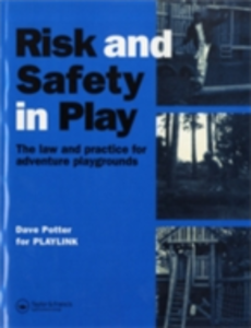 Ebook in inglese Risk and Safety in Play PLAYLIN, LAYLINK