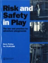 Risk and Safety in Play