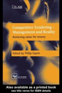 Ebook in inglese Competitive Tendering - Management and Reality Sayers, P. , Sayers, Philip