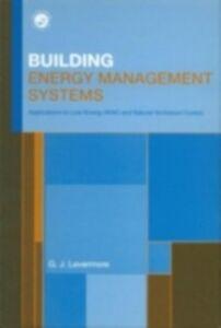 Foto Cover di Building Energy Management Systems, Ebook inglese di Geoff Levermore, edito da Taylor and Francis