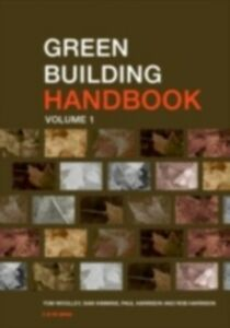 Ebook in inglese Green Building Handbook: Volume 1 Harrison, Rob , Kimmins, Sam , Woolley, Tom