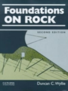 Ebook in inglese Foundations on Rock Wyllie, Duncan C.