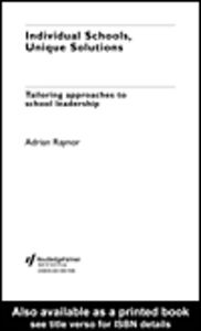 Ebook in inglese Individual Schools, Unique Solutions Raynor, Adrian