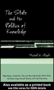 Foto Cover di The State and the Politics of Knowledge, Ebook inglese di Michael W. Apple, edito da
