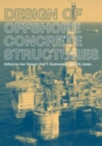 Ebook in inglese Design of Offshore Concrete Structures Gudmestad, O.T. , Holand, I. , Jersin, E.