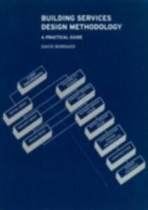 Ebook in inglese Building Services Design Methodology Bownass, D. , Bownass, David