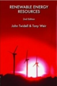 Foto Cover di Renewable Energy Resources, Ebook inglese di John Twidell,Tony Weir, edito da Taylor and Francis