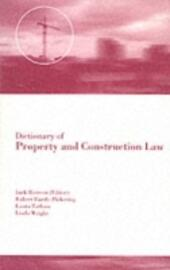 Dictionary of Property and Construction Law