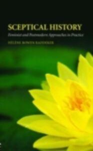 Foto Cover di Sceptical History, Ebook inglese di Helene Bowen Raddeker, edito da Taylor and Francis