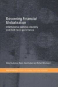 Foto Cover di Governing Financial Globalization, Ebook inglese di  edito da Taylor and Francis