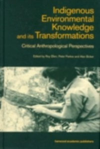 Ebook in inglese Indigenous Enviromental Knowledge and its Transformations -, -