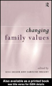 Foto Cover di Changing Family Values, Ebook inglese di Caroline Wright,Gill Jagger, edito da