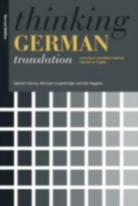 Ebook in inglese Thinking German Translation Hervey, Sandor , Higgins, Ian , Loughridge, Michael