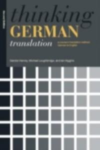 Ebook in inglese Thinking German Translation Hervey, Sandor , Higgins, Ian , Loughridge, Michael