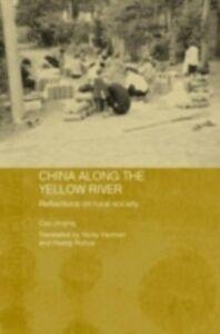 Foto Cover di China Along the Yellow River, Ebook inglese di Cao Jinqing, edito da Taylor and Francis