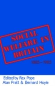 Foto Cover di Social Welfare in Britain 1885-1985, Ebook inglese di Pope et al, edito da Taylor and Francis