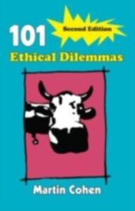 Foto Cover di 101 Ethical Dilemmas, Ebook inglese di Martin Cohen, edito da