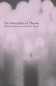 Foto Cover di Rationality of Theism, Ebook inglese di  edito da Taylor and Francis