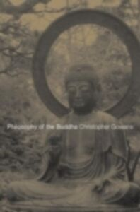 Foto Cover di Philosophy of the Buddha, Ebook inglese di Christopher Gowans, edito da Taylor and Francis
