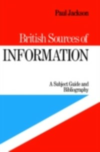 Ebook in inglese British Sources of Information Jackson, P.