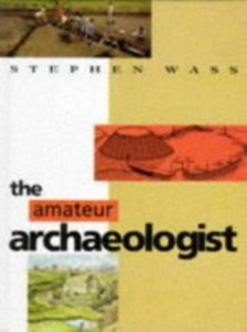 Ebook in inglese Amateur Archaeologist Wass, Stephen