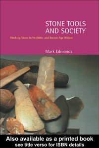 Ebook in inglese Stone Tools and Society Edmonds, Mark