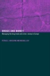 Ebook in inglese Drugs and Money Duyne, Petrus C. van , Levi, Michael