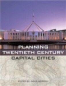 Foto Cover di Planning Twentieth Century Capital Cities, Ebook inglese di  edito da Taylor and Francis