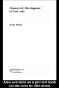 Ebook in inglese Democratic Development in East Asia Shelley, Becky