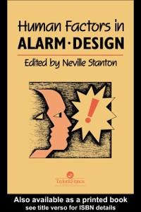 Ebook in inglese Human Factors in Alarm Design -, -