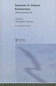Ebook in inglese Interest in Islamic Economics Thomas, Abdulkader