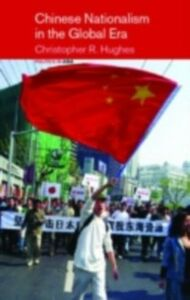 Foto Cover di Chinese Nationalism in the Global Era, Ebook inglese di Christopher R. Hughes, edito da Taylor and Francis
