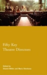 Ebook in inglese Fifty Key Theatre Directors -, -