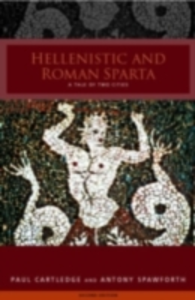 Ebook in inglese Hellenistic and Roman Sparta Cartledge, Paul , Spawforth, Antony