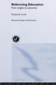 Ebook in inglese Reforming Education Levin, Benjamin