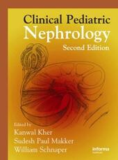 Clinical Pediatric Nephrology, Second Edition