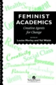 Ebook in inglese Feminist Academics -, -
